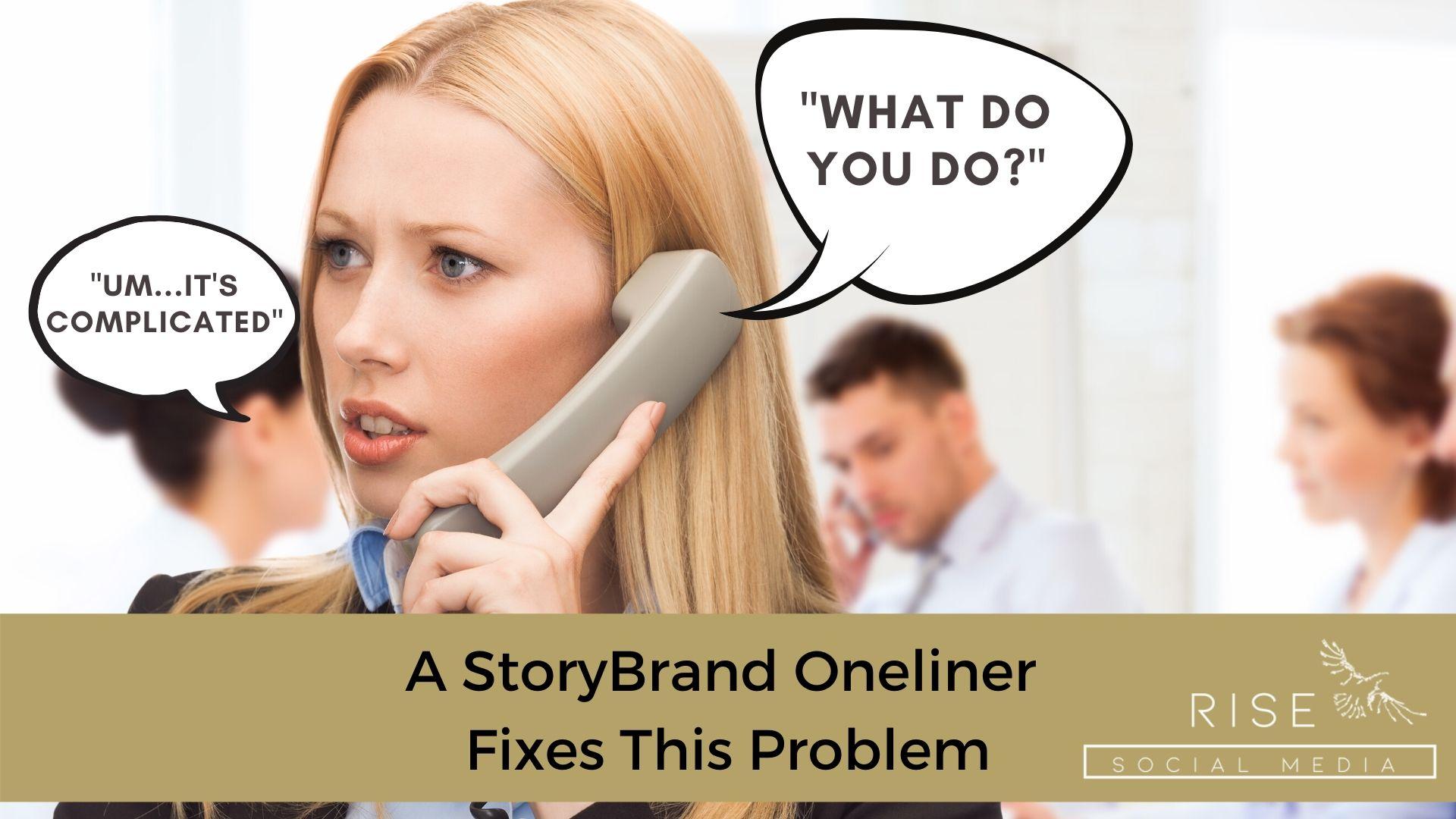 storybrand one liner